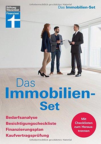 Das Immobilien-Set: Bedarfsanalyse, Besichtigungscheckliste, Finanzierungsplan, Kaufvertragsprüfung
