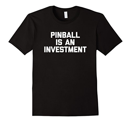 Pinball Is An Investment T-Shirt pinball machine stern retro Herren, Größe S Schwarz
