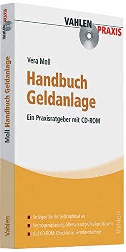 Handbuch Geldanlage – Ein Praxisratgeber mit CD-ROM
