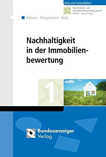 Nachhaltigkeit in der Immobilienbewertung (Grundstücks- und Immobilienbewertung spezial)