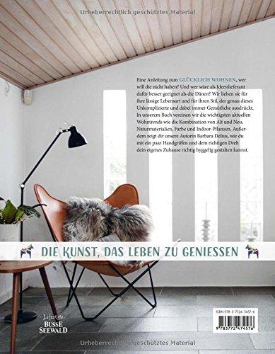 Hygge – Glücklich Wohnen. Skandinavische Wohnideen zum Wohlfühlen