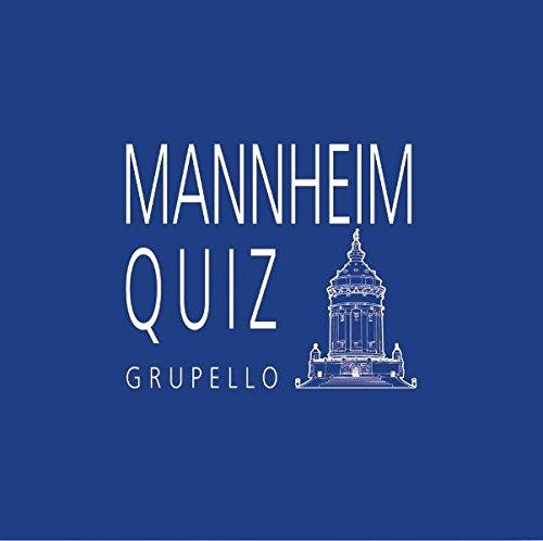 Mannheim-Quiz: 100 Fragen und Antworten